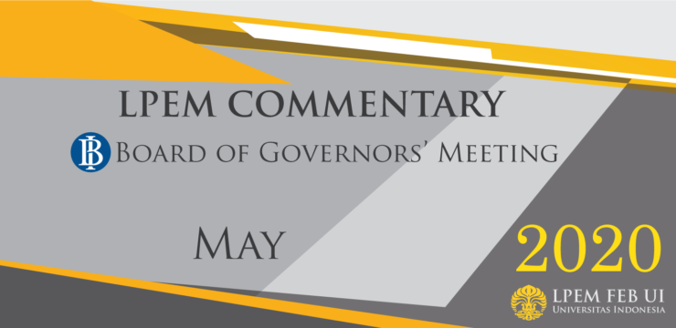 MACROECONOMIC ANALYSIS SERIES: BI Board of Governor Meeting, May 2020