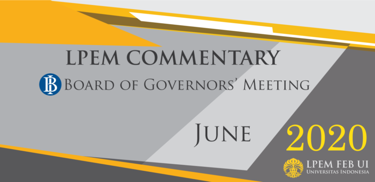 MACROECONOMIC ANALYSIS SERIES: BI Board of Governor Meeting, June 2020