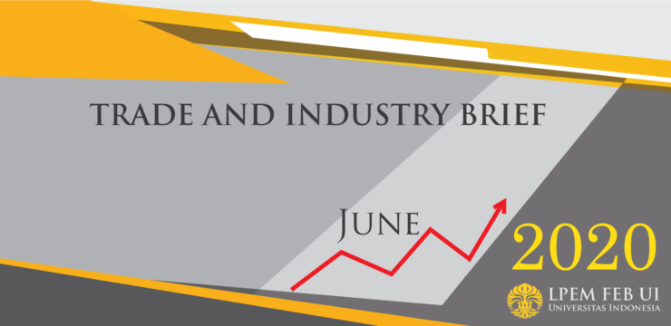 SERI ANALISIS EKONOMI: TRADE AND INDUSTRY BRIEF, Juni 2020