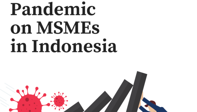 REPORT: Impact of COVID-19 Pandemic on MSMEs in Indonesia