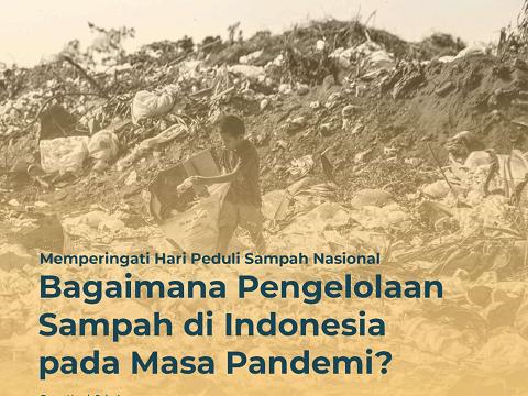 Bagaimana Pengelolaan Sampah di Indonesia pada Masa Pandemi?