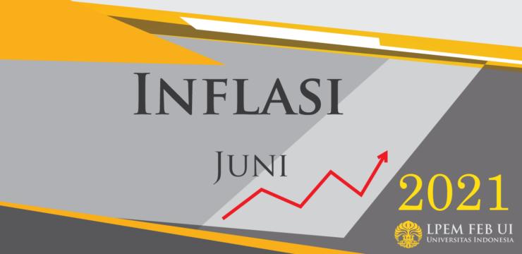 SERI ANALISIS MAKROEKONOMI: Inflasi Bulanan, Juni 2021
