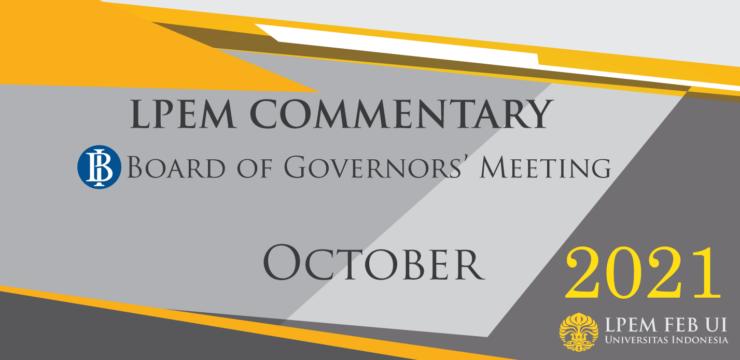 MACROECONOMIC ANALYSIS SERIES: BI Board of Governor Meeting, October 2021